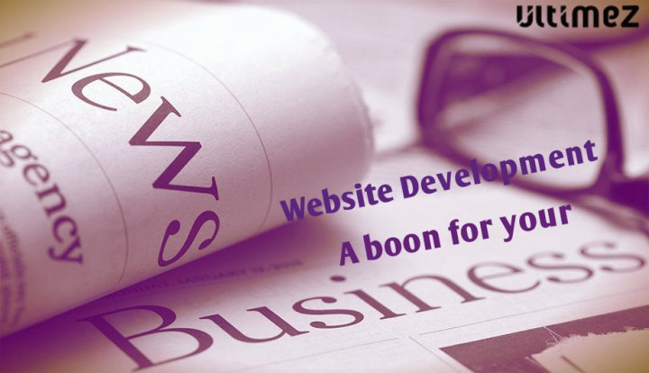 Website Development - A boon for your business